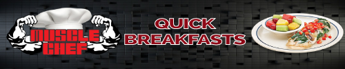 muscle-chef-quick-breakfasts